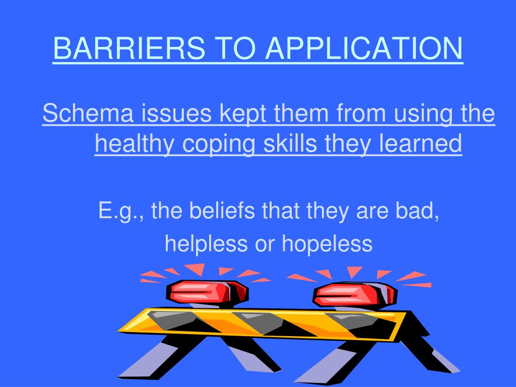 BARRIERS TO APPLICATION