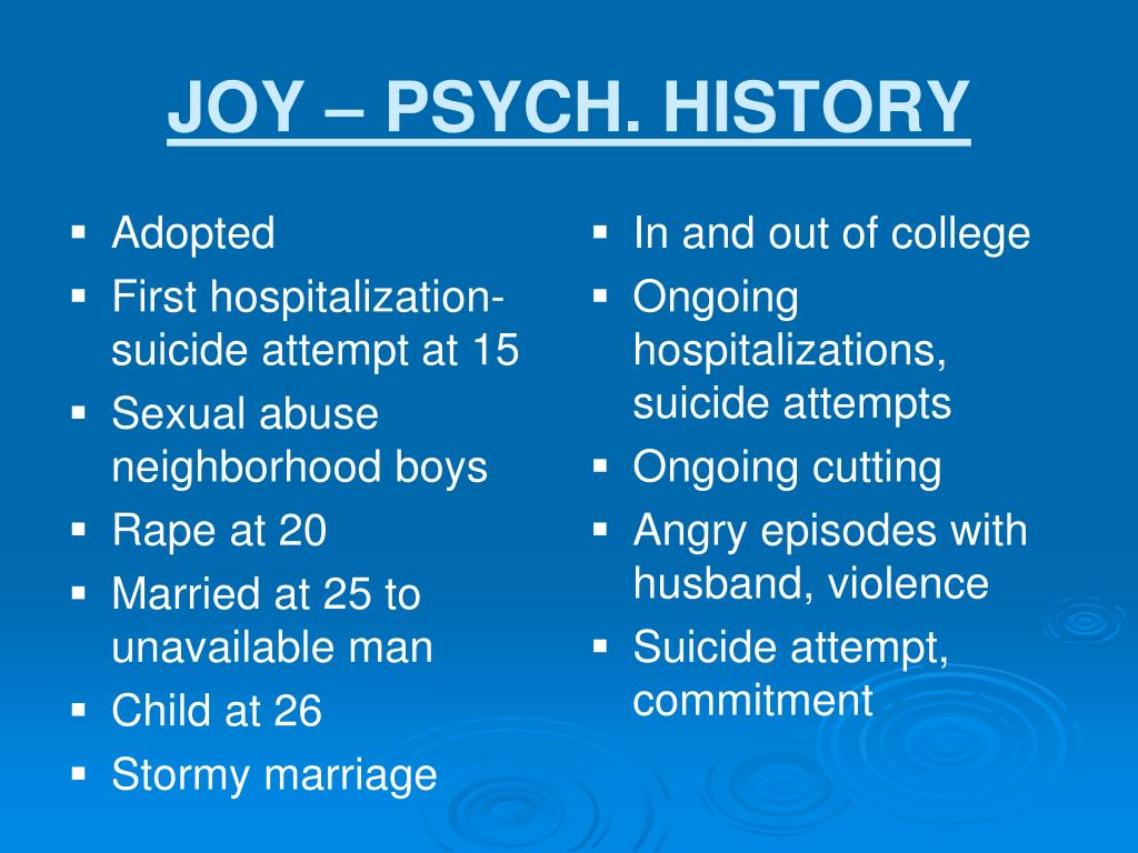 JOY – PSYCH. HISTORY