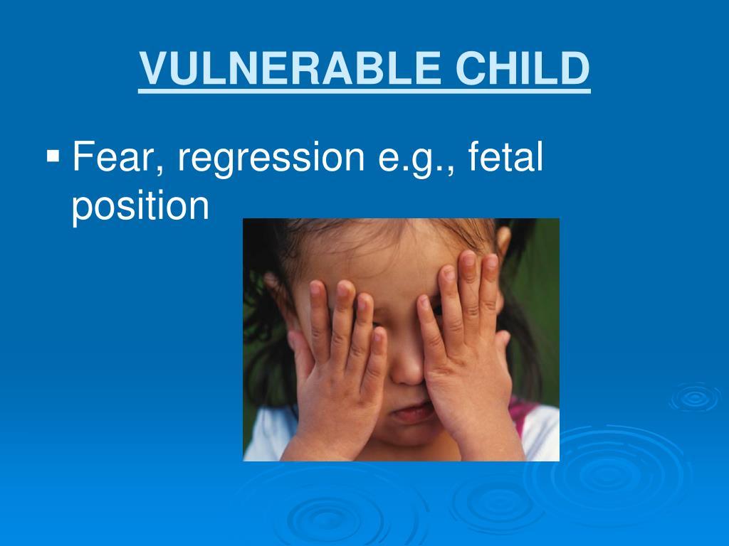 VULNERABLE CHILD