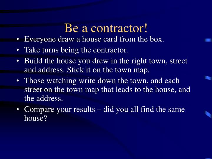 Be a contractor!