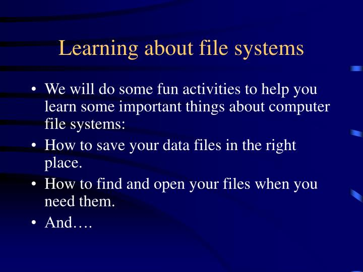 Learning about file systems