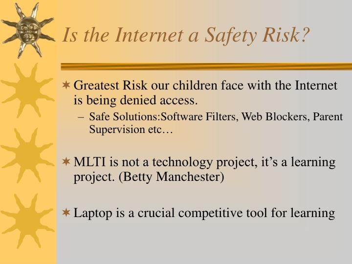 Is the Internet a Safety Risk?
