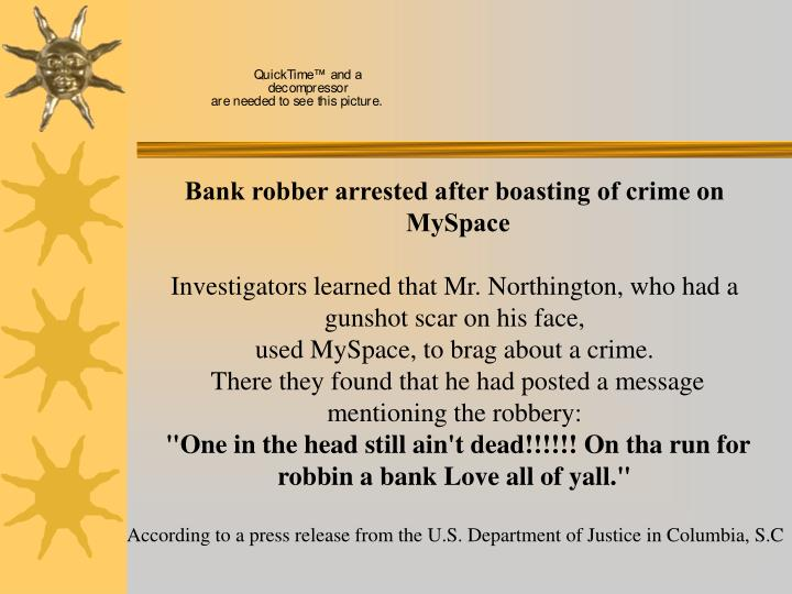 Bank robber arrested after boasting of crime on