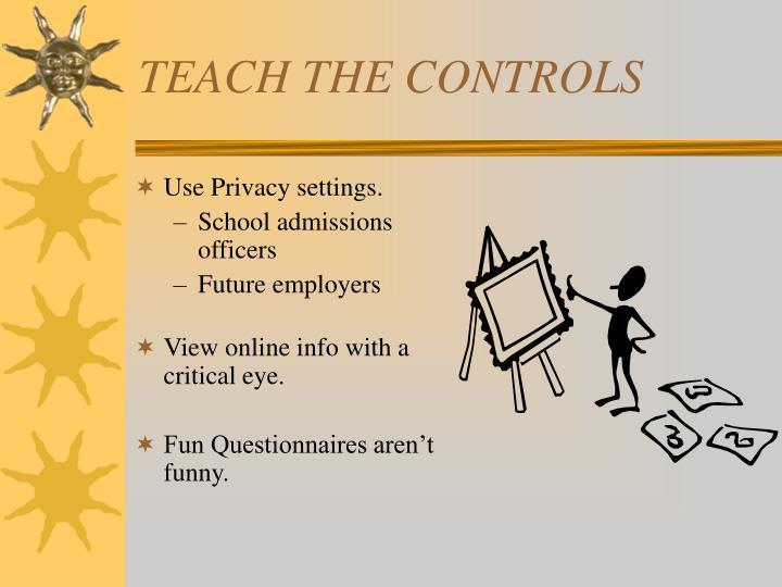 TEACH THE CONTROLS