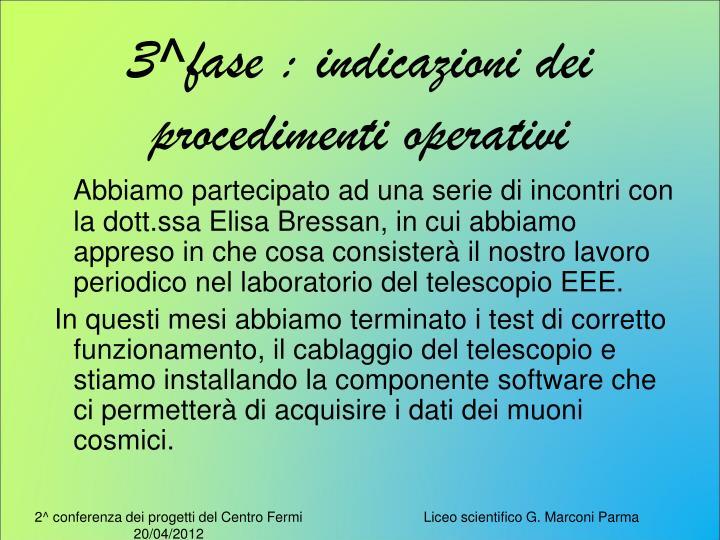 3^fase : indicazioni dei procedimenti operativi