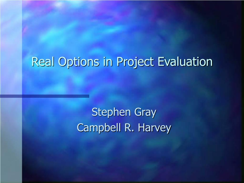 Real Options in Project Evaluation