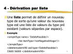 4 d rivation par liste