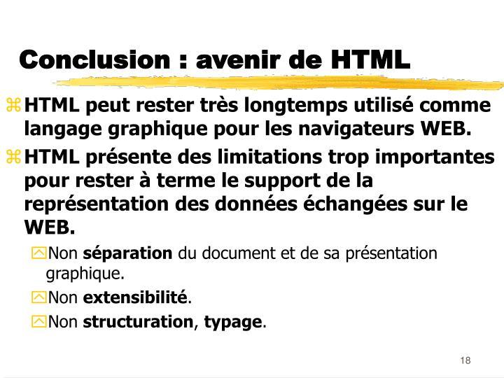 Conclusion : avenir de HTML