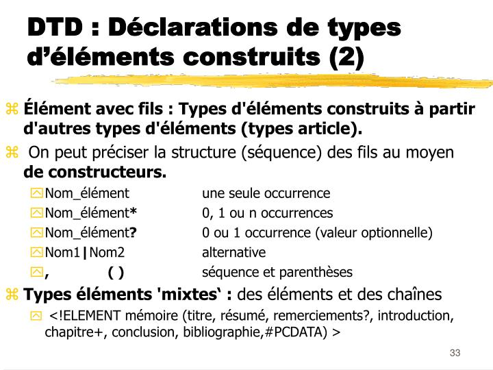 DTD : Déclarations de types d'éléments construits (2)