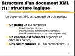 structure d un document xml 1 structure logique