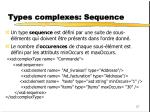 types complexes sequence