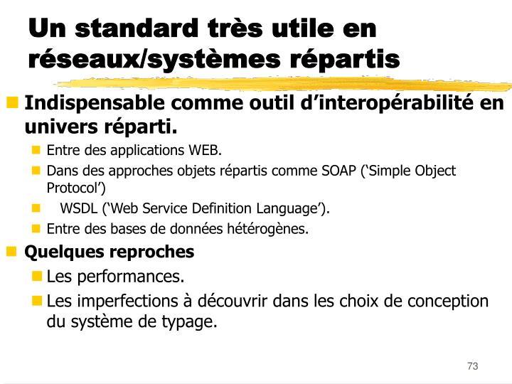 Un standard très utile en réseaux/systèmes répartis