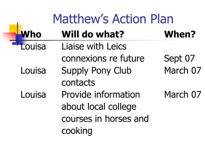 Matthew's Action Plan