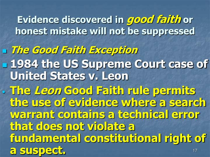 united states vs leon 1984 Facts of the case the exclusionary rule requires that evidence illegally seized must be excluded from criminal trials leon was the target of police surveillance based on an anonymous.