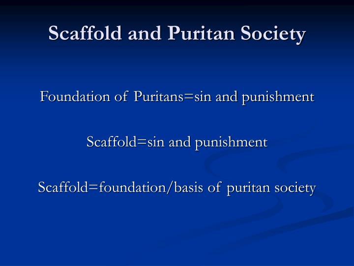 Scaffold and Puritan Society