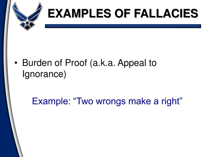 EXAMPLES OF FALLACIES
