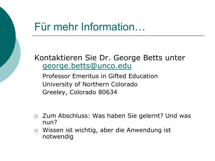 Für mehr Information…