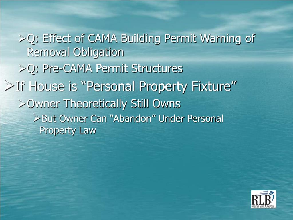Q: Effect of CAMA Building Permit Warning of Removal Obligation