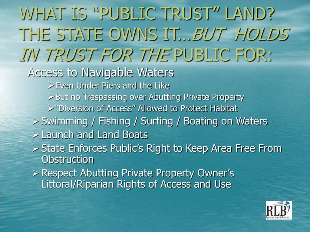 """WHAT IS """"PUBLIC TRUST"""" LAND? THE STATE OWNS IT…"""