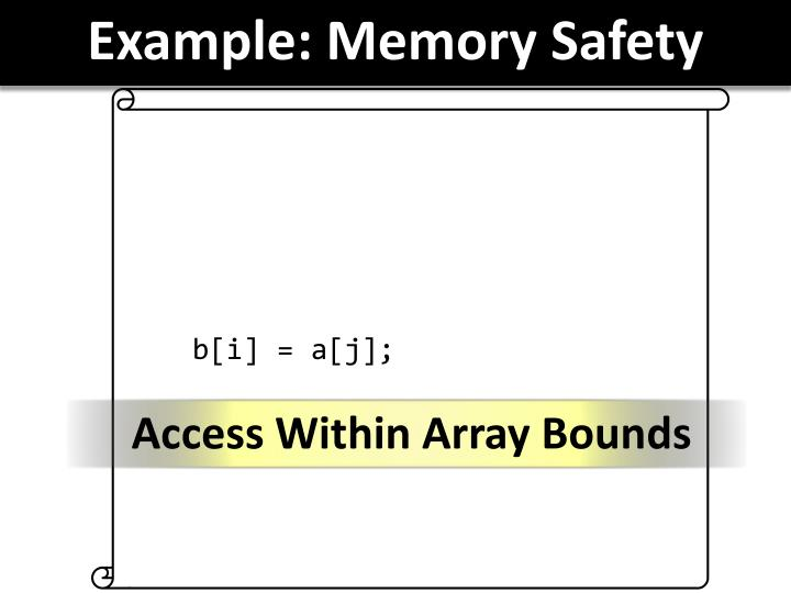 Example: Memory Safety