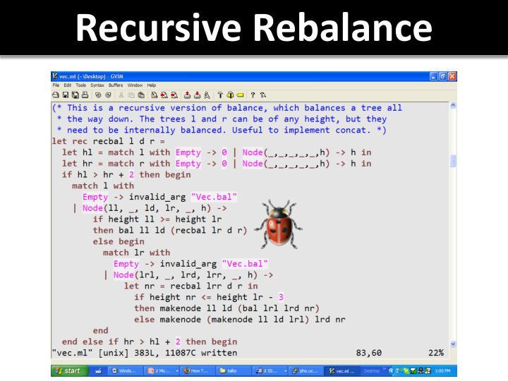 Recursive Rebalance