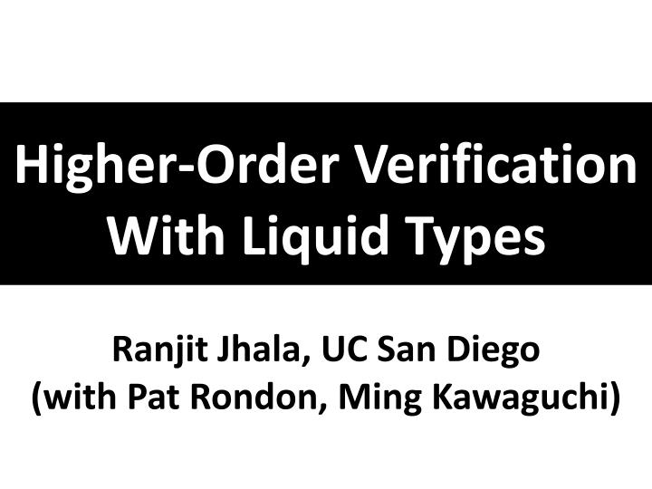 Higher-Order Verification