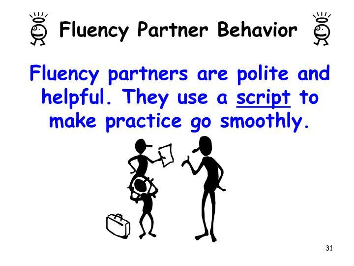 Fluency Partner Behavior