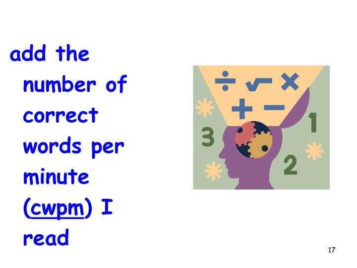add the number of correct words per minute (