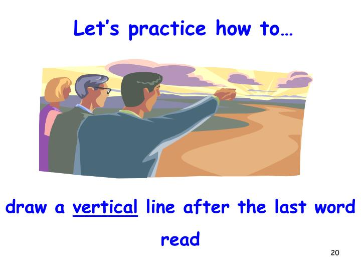 Let's practice how to…