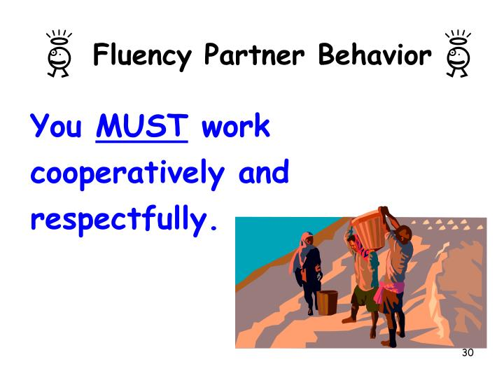 Fluency Partner Behavior