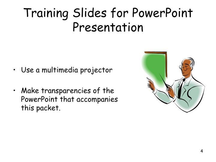 Training Slides for PowerPoint Presentation