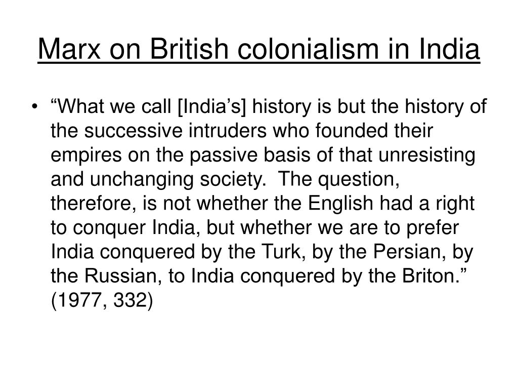Marx on British colonialism in India