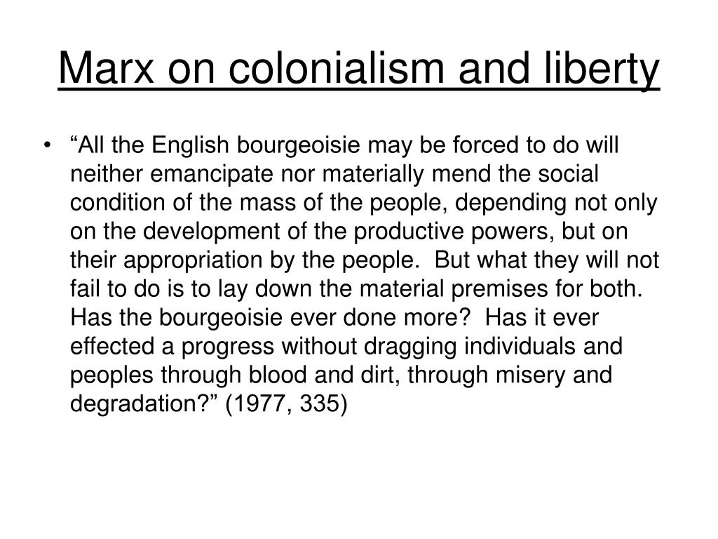 Marx on colonialism and liberty