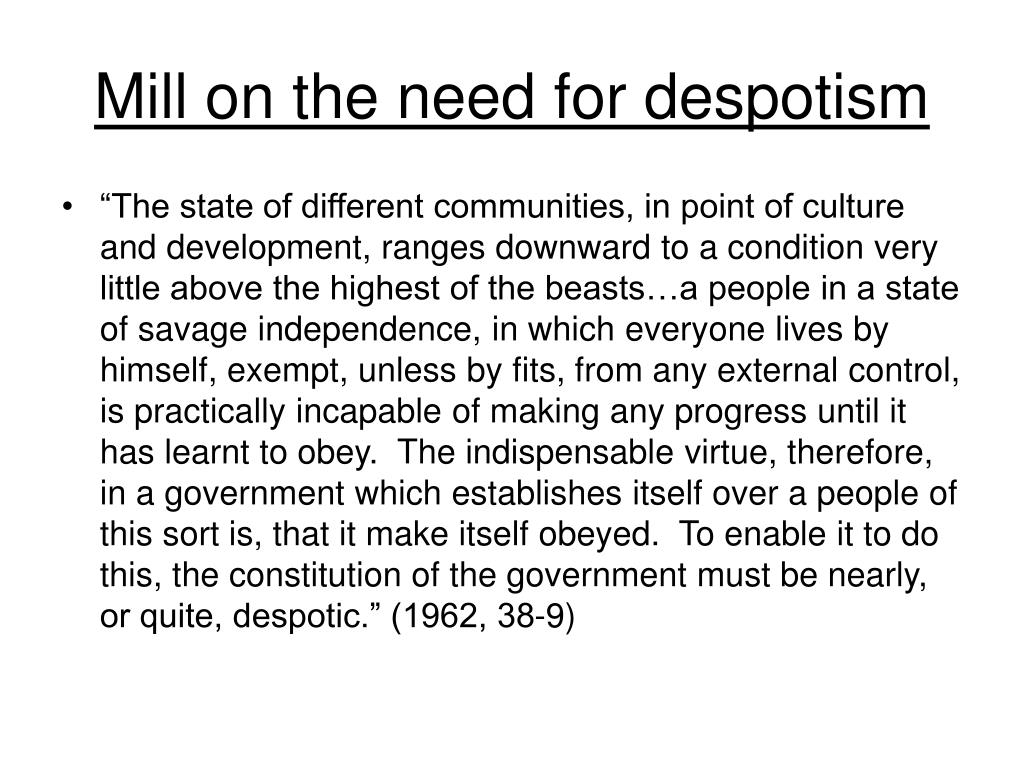 Mill on the need for despotism