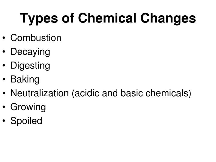 Types of Chemical Changes