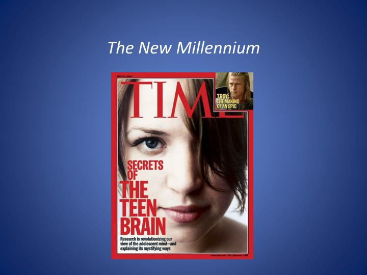 The New Millennium