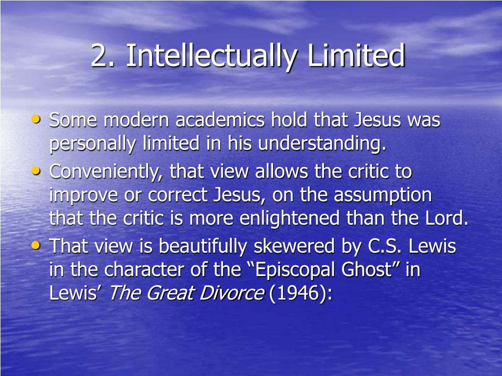 2. Intellectually Limited
