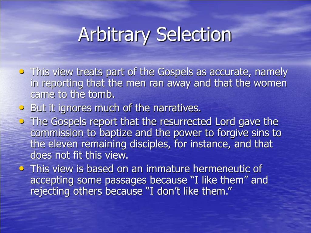 Arbitrary Selection