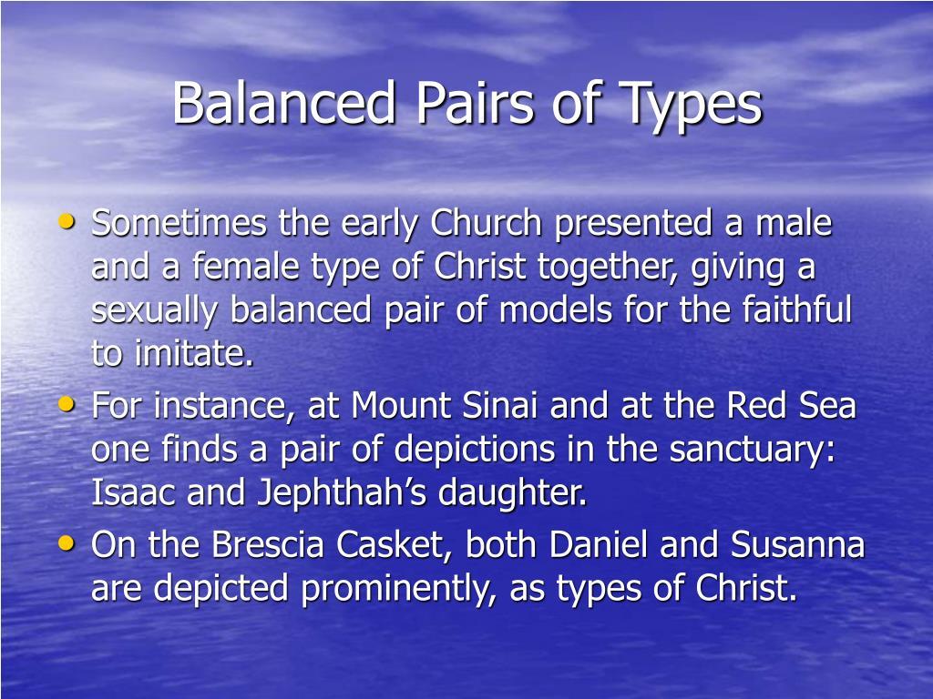 Balanced Pairs of Types