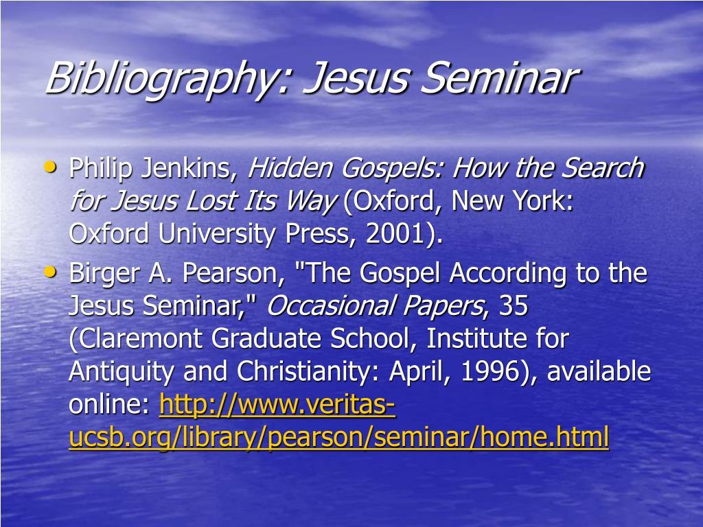 Bibliography: Jesus Seminar
