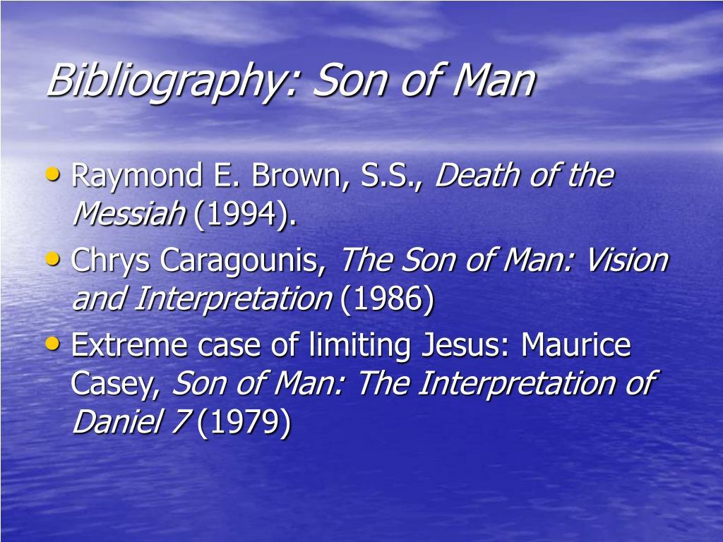 Bibliography: Son of Man