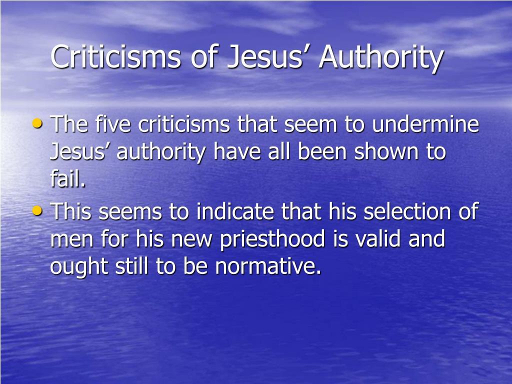 Criticisms of Jesus' Authority