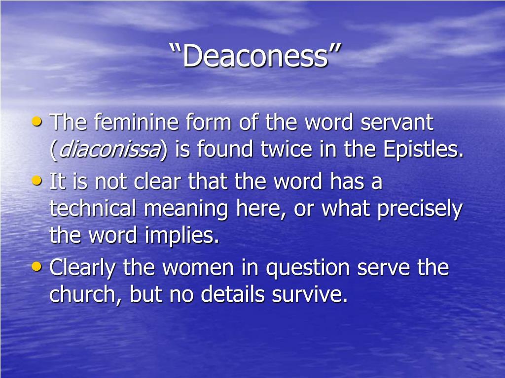 """""""Deaconess"""""""