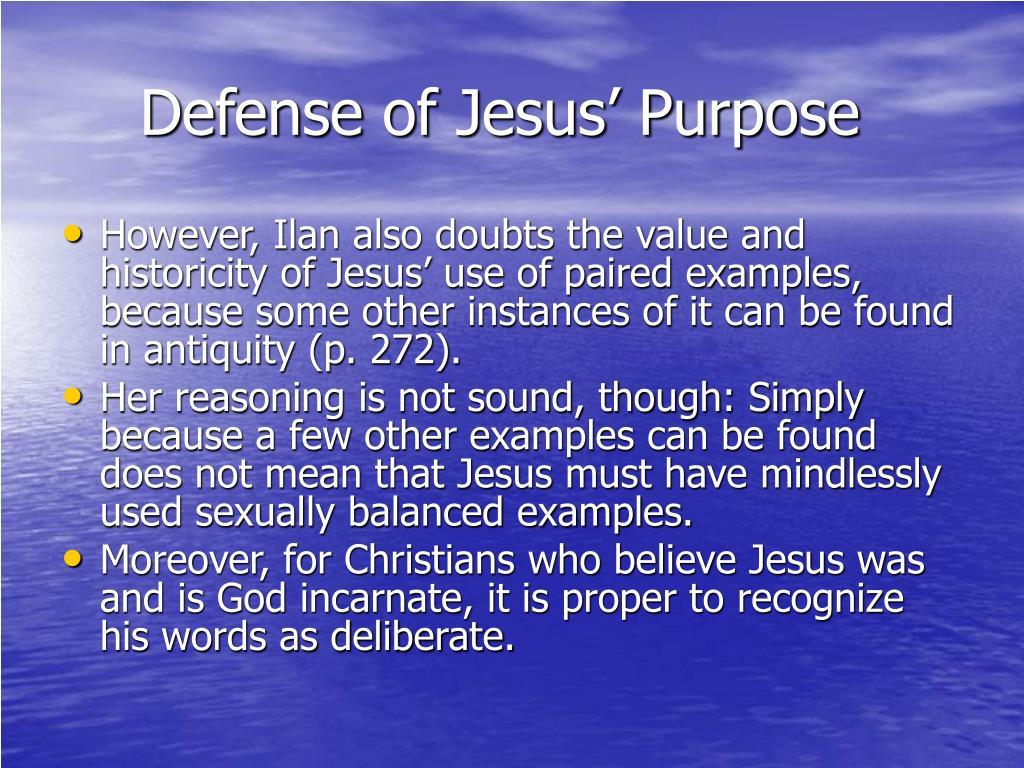 Defense of Jesus' Purpose