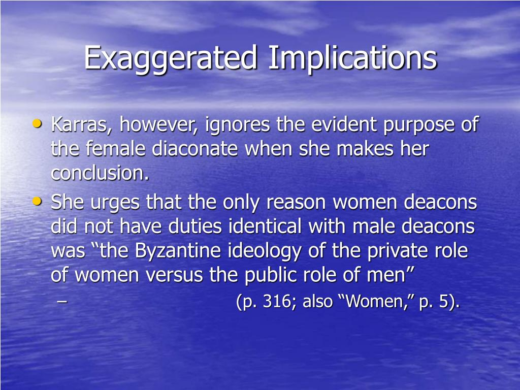 Exaggerated Implications