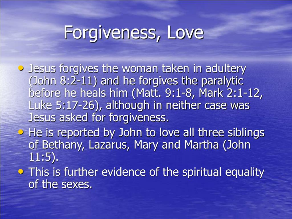 Forgiveness, Love