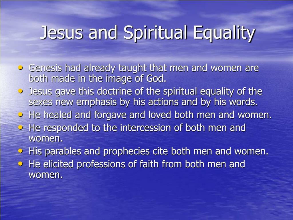 Jesus and Spiritual Equality