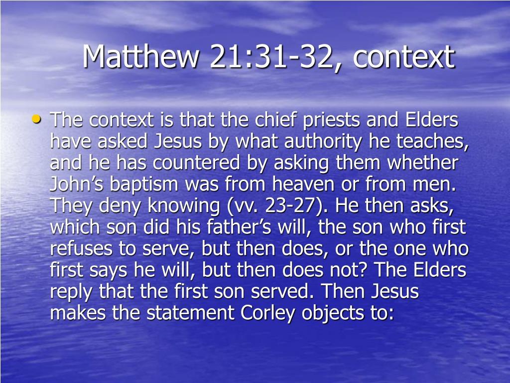 Matthew 21:31-32, context