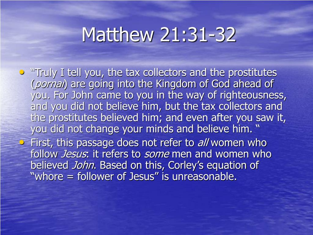 Matthew 21:31-32