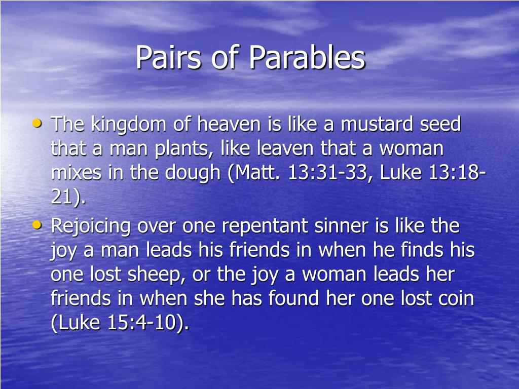 Pairs of Parables